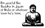 Wherever Buddah Is From