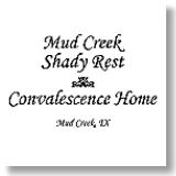 Mud Creek Shady Rest