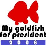 My goldfish for president.