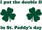 St. Paddy's Double D
