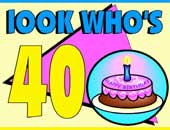 Birthday | Look Who's 40 | Gifts & Apparel