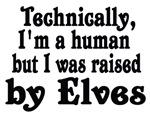 Raised By Elves