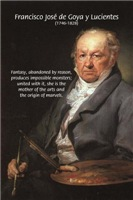 Francisco de Goya self Portrait & Fantasy Quote