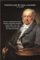 Francisco de Goya Self Portrait & Fantasy Quote