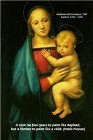 Raphael Madonna Painting: Pablo Picasso Quote