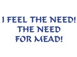 Need for Mead