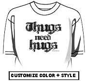 Thugs need hugs