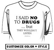 I said no to drugs
