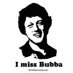 I miss Bubba