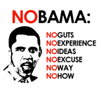 NOBAMA: No Experience, No guts, no way