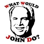 MCCAIN: What Would John Do?