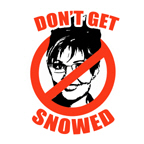 NO PALIN: Don't get snowed