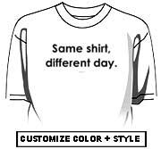 Same shirt, different day