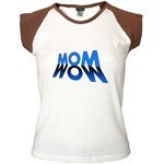 MOM WOW Mothers Day Design