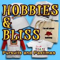 What's your bliss? What's your hobby!