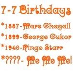 7-7 Birthdays! July 7 Birthdays