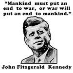 John F Kennedy Anti-War Quote