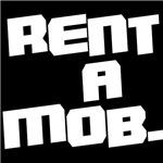 Rent a Mob