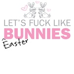 Let's fuck like bunnies (Easter tee)