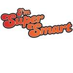 I'm Super Smart