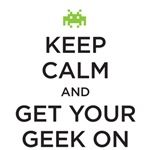 Keep Calm - Geek On