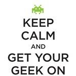 Keep Calm - Geek On