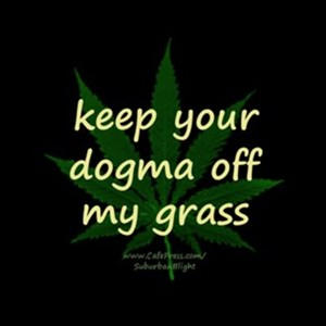 Dogma Off My Grass