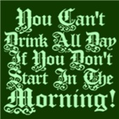 You Can't Drink All Day ...