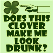 Does This Clover Make Me Look Drunk?