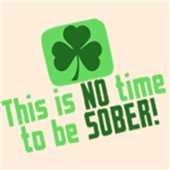 This Is NO Time To Be SOBER T Shirts