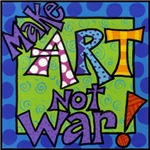 Make Art Not War!