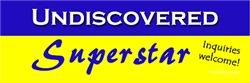 Undiscovered Superstar