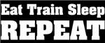 Eat, Train, Sleep...Repeat (Black)