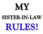 My SISTER-IN-LAW Rules!
