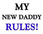 My NEW DADDY Rules!