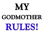 My GODMOTHER Rules!