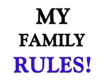 My FAMILY Rules!