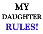 My DAUGHTER Rules!