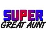 SUPER GREAT AUNT