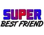 SUPER BEST FRIEND