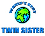 World's Best TWIN SISTER