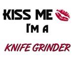 Kiss Me I'm a KNIFE GRINDER