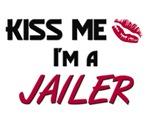 Kiss Me I'm a JAILER