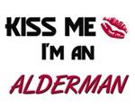 Kiss Me I'm a ALDERMAN