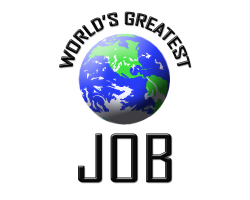 World's Greatest Job