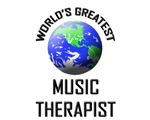 World's Greatest MUSIC THERAPIST