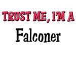 Trust Me I'm a Falconer