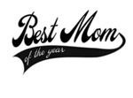 Best mom of the year - Mother's day