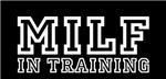 MILF in training