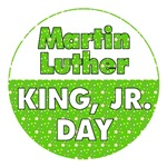 MARTIN LUTHER KING DAY: MLK (Round Green)